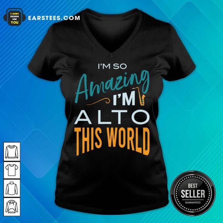 Hot Saxophone Amazing Alto World V-neck