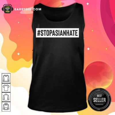 Hot Stop Asian Hate Surprised Tank Top