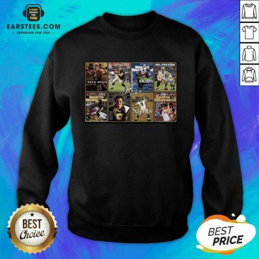 Nice Drew Brees New Orleans Saint Poster Sweatshirt