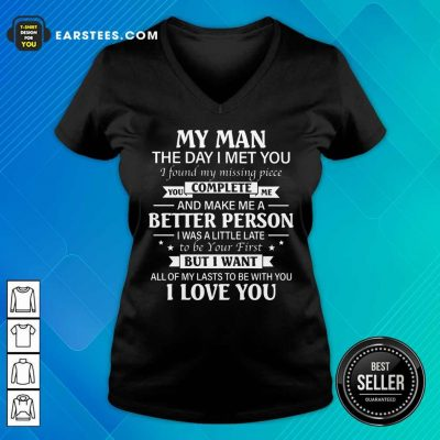 Nice My Man Better Complete Person V-neck