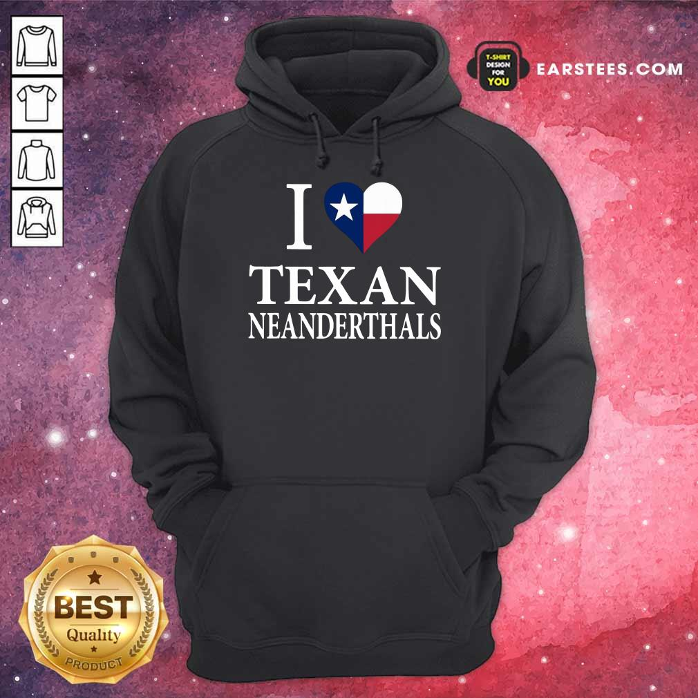 Official I Love Texan Neanderthals 2 Hoodie