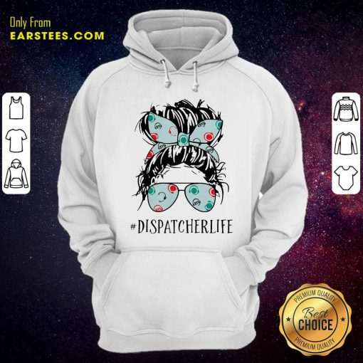 Ladies Wear Ribbon And Sunglasses Dispatcher Life Hoodie- Design By Earstees.com