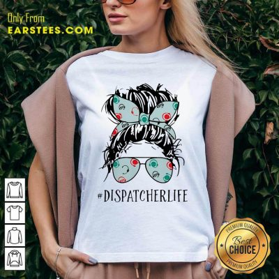 Ladies Wear Ribbon And Sunglasses Dispatcher Life V-neck- Design By Earstees.com