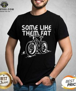 Official Some Like Them Fat Surprised Shirt