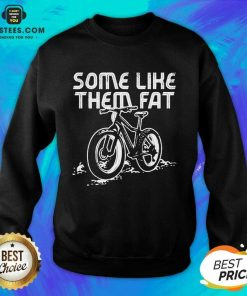 Official Some Like Them Fat Surprised Sweatshirt