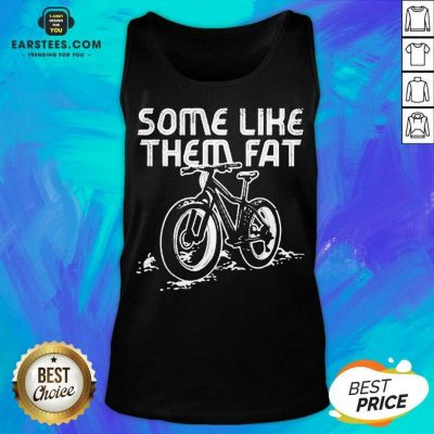 Official Some Like Them Fat Surprised Tank Top