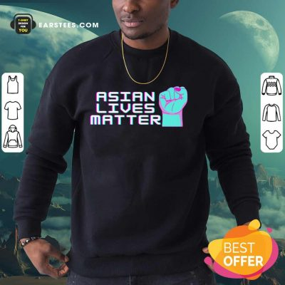 Original Asian Lives Matter Retro Sweatshirt