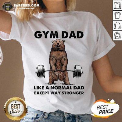 Original Bear Gym Dad Stronger Great 78 V-neck