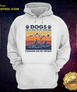 Dogs Solve Most Of My Problems Kayaking Solves The Rest Vintage Hoodie- Design By Earstees.com