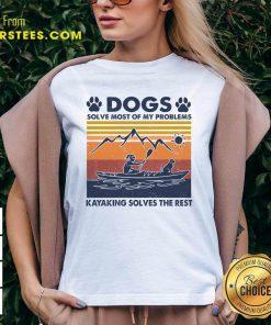 Dogs Solve Most Of My Problems Kayaking Solves The Rest Vintage V-neck- Design By Earstees.com