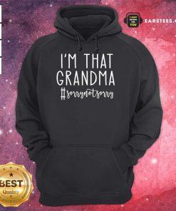 Original Im Grandma Sorry Great 46 Hoodie