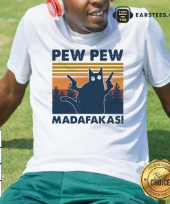 Cat Pew Pew Madafakas Vintage Shirt- Design By Earstees.com