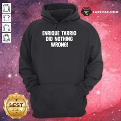 Perfect Enrique Tarrio Nothing Wrong Hoodie