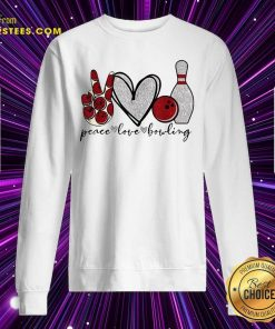 Peace Love Bowling Lover Sweatshirt- Design By Earstees.com