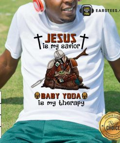 Perfect Star Wars Jesus Savior Therapy Shirt