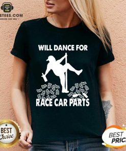 Perfect Will Dance For Race Car Parts V-neck