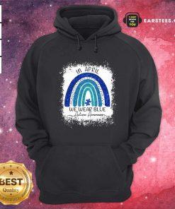 In April We Wear Blue Autism Awareness Rainbow Hoodie- Design By Earstees.com