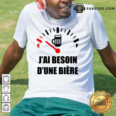 Premium J'Ai Besoin D'Une Bière Shirt