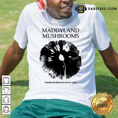 Maddyland Mushrooms With Black Image Shirt- Design By Earstees.com