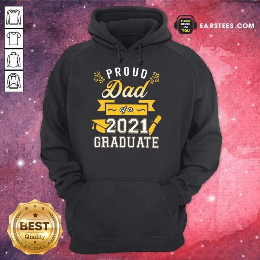 Premium Proud Dad 2021 Graduate Gold Hoodie