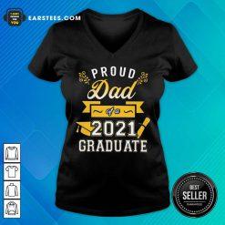 Premium Proud Dad 2021 Graduate Gold V-neck
