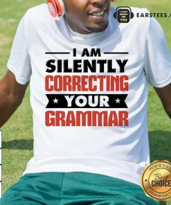 Premium Silently Correcting Grammar Shirt
