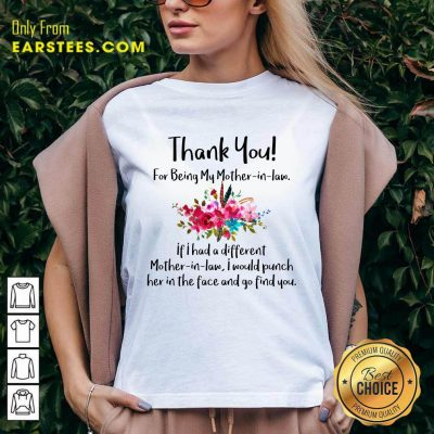 Thank You For Being My Mother In Law V-neck- Design By Earstees.com