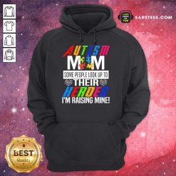 Pretty Autism Mom Some Heroes Hoodie