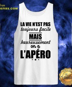Pretty La Vie N'est Pas Mais L'apéro Tank Top