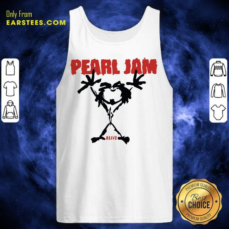 Pretty Pearl Jam Stickman Alive Excited Tank Top