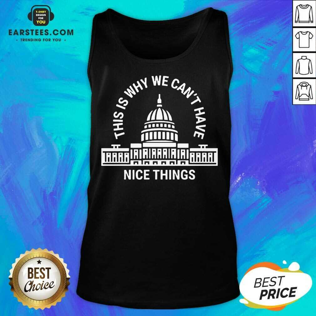 Pretty Why We Have Nice Things Positive Tank Top