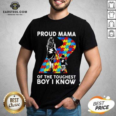 Top Autism Proud Mama Toughest Boy 44 Shirt