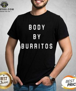 Vip Body By Burritos Surprised 752 Shirt