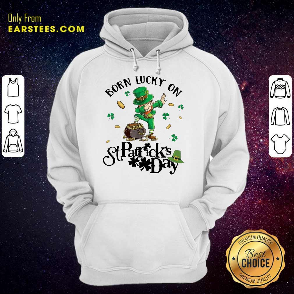 Vip Born Lucky On St Patrick Birthday 2 Hoodie