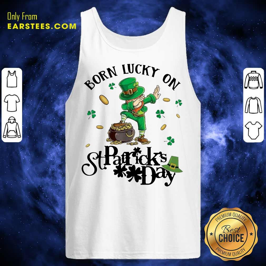 Vip Born Lucky On St Patrick Birthday 2 Tank Top