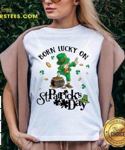 Vip Born Lucky On St Patrick Birthday 2 V-neck