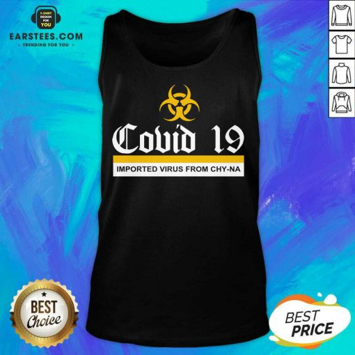 Vip Covid 19 Imported Virus From Chy-na Tank Top