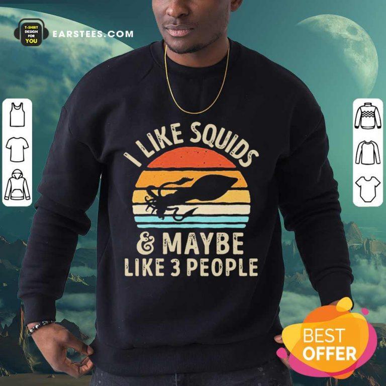 Vip Kraken I Like Squids 3 People Sweatshirt