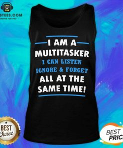 Vip Multitasker Same Time Amused 6 Tank Top