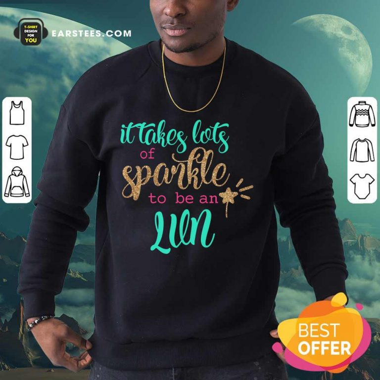 Awesome It Takes Lots Of Sparkle To Be An LVN Sweatshirt