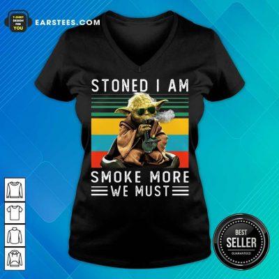 Baby Yoda Stoned I Am Smoke More We Must Vintage V-Neck