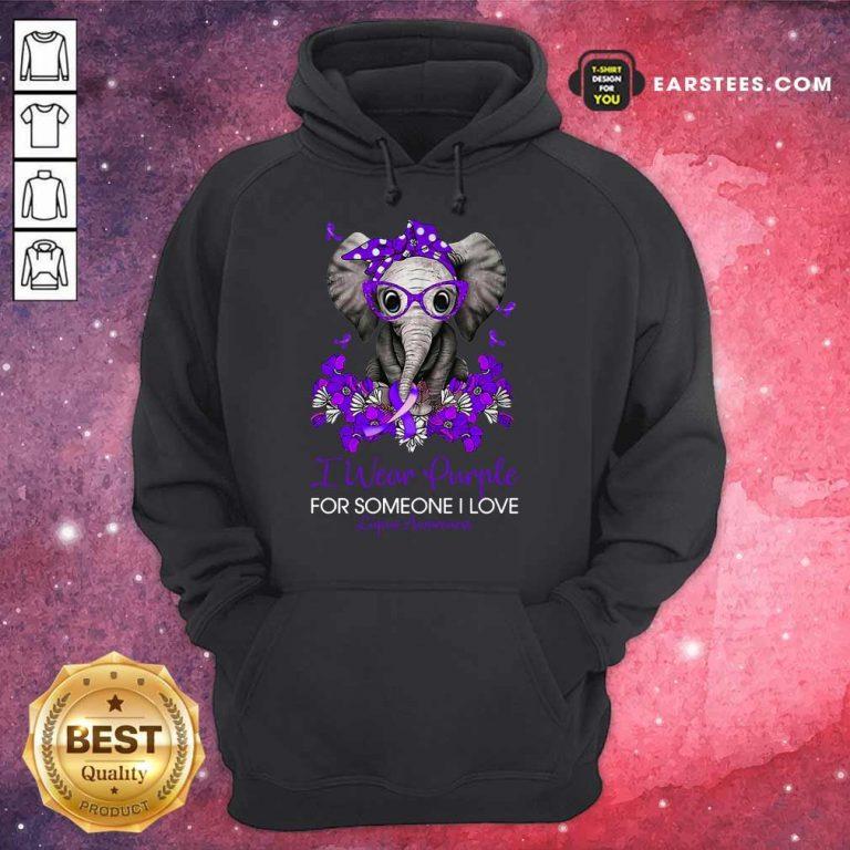 Elephant I Wear Purple For Someone I Love Lupus Awareness Hoodie