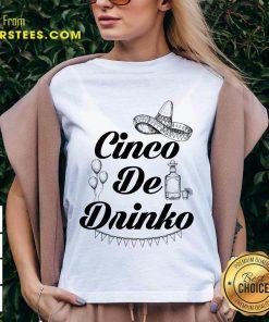 Excellent Cinco De Drinko Tequila V-neck