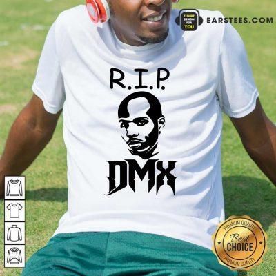 Excellent Rip DMX Shirt