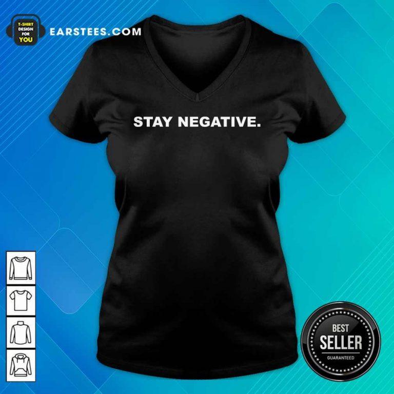 Excellent Stay Negative 2021 V-Neck