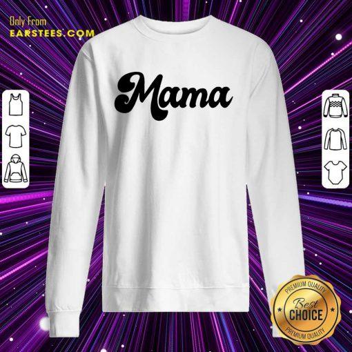 Fantastic Retro Mama 2021 Sweatshirt
