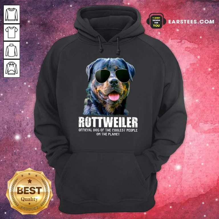 Funny Rottweiler Coolest People On The Planet Hoodie