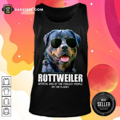 Funny Rottweiler Coolest People On The Planet Tank Top