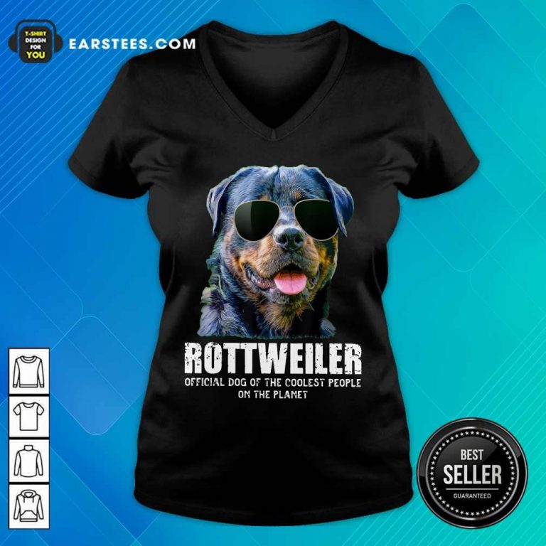 Funny Rottweiler Coolest People On The Planet V-Neck