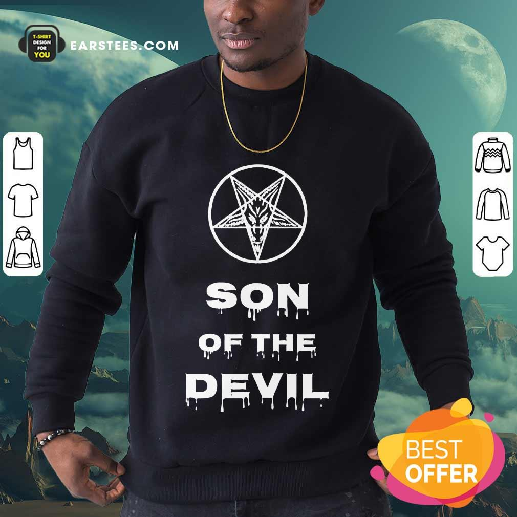 Good Inverted Pentagram Son Of The Devil Sweatshirt
